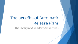 The benefits of Automatic Release Plans