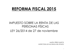 REFORMA DEL IRPF Ley 26/2014 + RDL 1/2015
