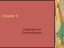 Chapter 15, Language and Communication