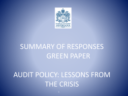 SUMMARY OF RESPONSES GREEN PAPER AUDIT POLICY: …