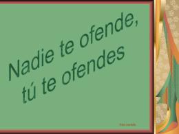 Nadie_te_ofende_tu_te_ofendes