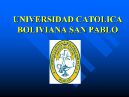 "UNIVERSIDAD CATOLICA BOLIVIANA ""SAN PABLO"""