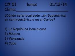 C# 51 lunes 01/12/14 Clima:____________________