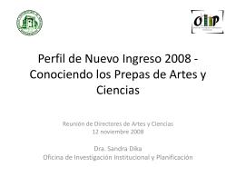 Perfil de Nuevo Ingreso 2008 - Conociendo los prepas de