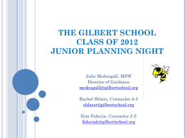 THE GILBERT SCHOOL CLASS OF 2010 JUNIOR PLANNING …