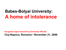Intolerance at the Babes