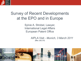 Survey of Recent Developments at the EPO and in Europe