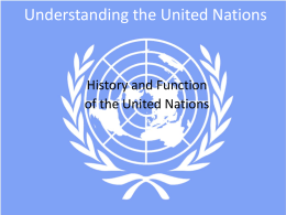 PowerPoint Presentation - Understanding the United Nations