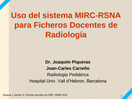 Uso del Sistema MIRC-RSNA para ficheros Docentes de …