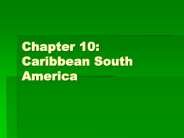 Chapter 10: Caribbean South America