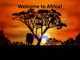 Welcome to Africa!