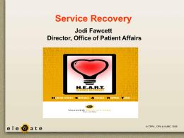 Service Recovery - Vanderbilt University Medical Center