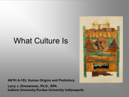 What Culture Is - Indiana University