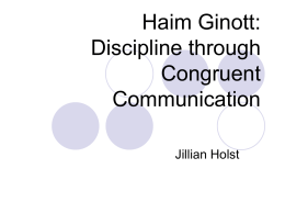 Haim Ginott:Discipline through Congruent Communication