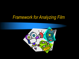 Framework for Analyzing Film