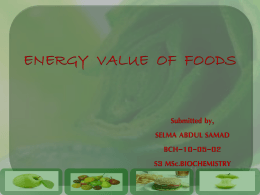 ENERGY VALUE OF FOODS - The language of Biochemistry