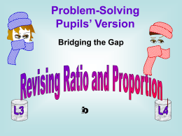 Ratio and proportion : pupils' version - BGfL