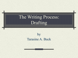 The Writing Process: Drafting