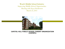 Capitol Hill Middle School Initiative A Proposal To: DCPS