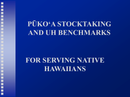 HALAU 'IKE O HAWAI'I: CENTER FOR HAWAIIAN STUDIES