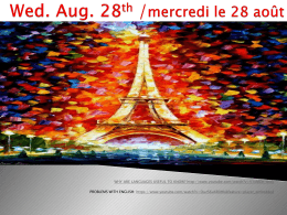 Wed. Aug. 28th mercredi, le 28 aout
