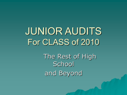 JUNIOR AUDITS For CLASS of 2009
