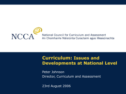 Curriculum: Issues and Developments at National Level