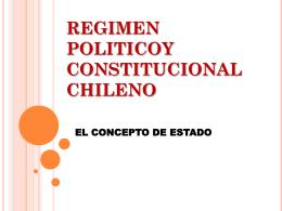 REGIMEN POLITICOY CONSTITUCIONAL CHILENO