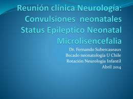 Reunion clinica Neurologia: Convulsiones neonatales