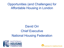 Opportunities (and Challenges) for Affordable Housing …