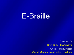 Information Technology for Braille Literacy in Indian
