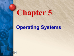 Chapter 5 Operating Systems - McGraw
