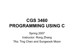 CGS 3460 PROGRAMMING USING C