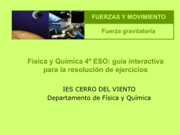 Fuerza gravitatoria - IES Cerro del Viento