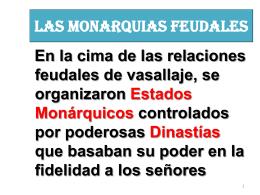 LAS MONARQUIAS FEUDALES