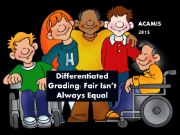 Differentiated Grading - Nanjing International School