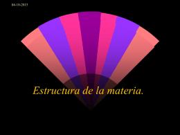 Estructura de la materia. - LICEO CAMILO HENRIQUEZ