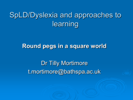 Dyslexia and approaches to learning