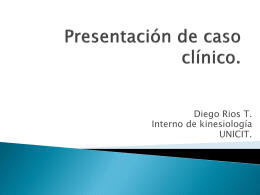Presentacion de caso clinico.