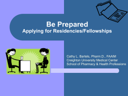 Be Prepared Applying for Residencies/Fellowships