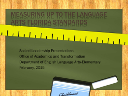 Measuring up to the Language Arts Florida Standards