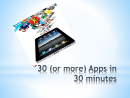 30 (or more) Apps in 30 minutes