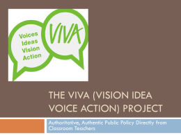The VIVA (Vision Idea Voice Action) Project