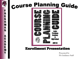 Course Planning Guide Enrollment Presentation