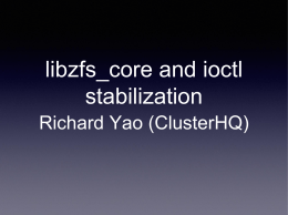 libzfs_core and ioctl stabilization