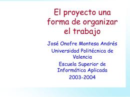 El proyecto una forma de organizar el trabajo