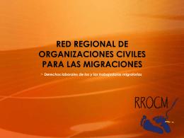 RED REGIONAL DE ORGANIZACIONES CIVILES PARA LAS …