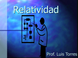 Relatividad - QuarkNet Associate Teacher Institute
