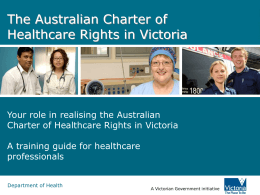 The Australian Charter of Healthcare Rights in Victoria
