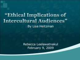 Ethical Implications of Intercultural Audiences""